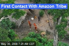 First Contact With Amazon Tribe