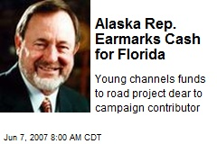 Alaska Rep. Earmarks Cash for Florida