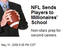 NFL Sends Players to Millionaires' School