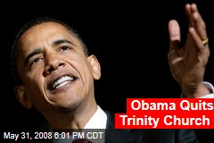 Obama Quits Trinity Church