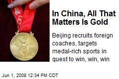 In China, All That Matters Is Gold