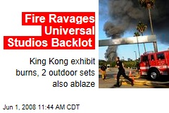 Fire Ravages Universal Studios Backlot