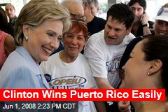 Clinton Wins Puerto Rico Easily