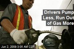 Drivers Pump Less, Run Out of Gas More