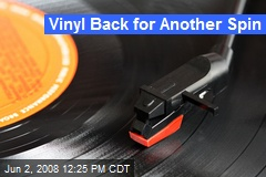 Vinyl Back for Another Spin