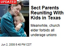 Sect Parents Reuniting With Kids in Texas