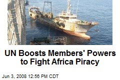 UN Boosts Members' Powers to Fight Africa Piracy