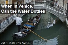 When in Venice, Can the Water Bottles