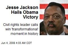 Jesse Jackson Hails Obama Victory