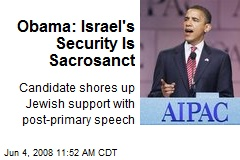 Obama: Israel's Security Is Sacrosanct