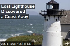 Lost Lighthouse Discovered a Coast Away