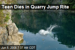 Teen Dies in Quarry Jump Rite