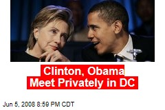Clinton, Obama Meet Privately in DC