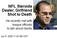 NFL Steroids Dealer, Girlfriend Shot to Death
