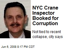 NYC Crane Inspector Booked for Corruption