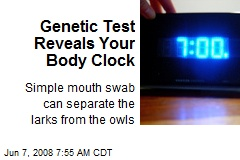 Genetic Test Reveals Your Body Clock