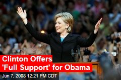 Clinton Offers 'Full Support' for Obama