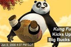 Kung Fu Kicks Up Big Bucks