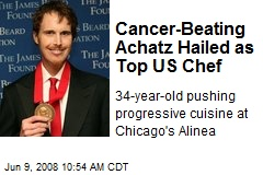 Cancer-Beating Achatz Hailed as Top US Chef