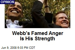 Webb's Famed Anger Is His Strength
