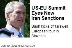 US-EU Summit Eyes New Iran Sanctions
