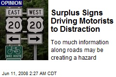 Surplus Signs Driving Motorists to Distraction
