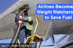 Airlines Become Weight Watchers to Save Fuel
