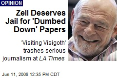 Zell Deserves Jail for 'Dumbed Down' Papers