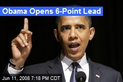 Obama Opens 6-Point Lead