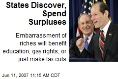 States Discover, Spend Surpluses