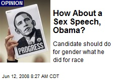 How About a Sex Speech, Obama?