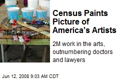 Census Paints Picture of America's Artists
