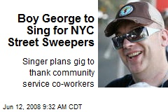 Boy George to Sing for NYC Street Sweepers