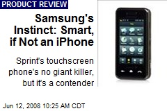 Samsung's Instinct: Smart, if Not an iPhone