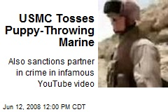 USMC Tosses Puppy-Throwing Marine