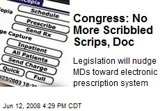 Congress: No More Scribbled Scrips, Doc