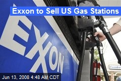 Exxon to Sell US Gas Stations