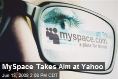 MySpace Takes Aim at Yahoo