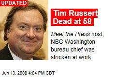 Tim Russert Dead at 58