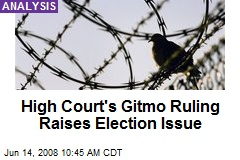 High Court's Gitmo Ruling Raises Election Issue