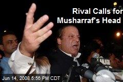Rival Calls for Musharraf's Head