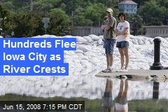 Hundreds Flee Iowa City as River Crests