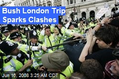 Bush London Trip Sparks Clashes