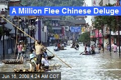 A Million Flee Chinese Deluge