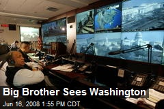 Big Brother Sees Washington