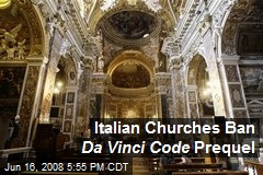 Italian Churches Ban Da Vinci Code Prequel