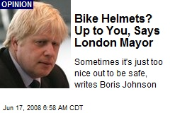 Bike Helmets? Up to You, Says London Mayor