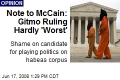 Note to McCain: Gitmo Ruling Hardly 'Worst'