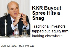 KKR Buyout Spree Hits a Snag