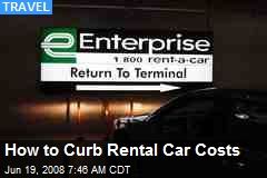 How to Curb Rental Car Costs